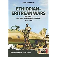 Ethiopian-Eritrean Wars. Volume 1 (Africa@war)