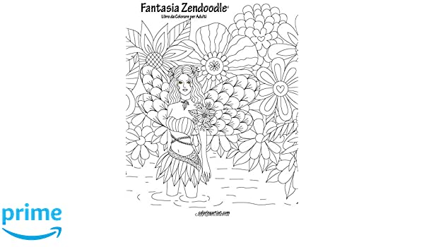 Fantasia Zendoodle Libro Da Colorare Per Adulti 1 Amazon De Nick