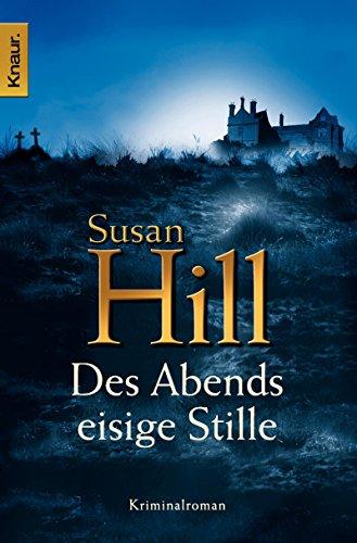 Des Abends eisige Stille: Kriminalroman (Ein Fall für Simon Serrailler 2)