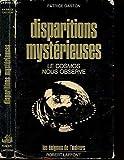 Disparitions mystérieuses - Le Cosmos nous observe