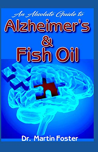 An Absolute Guide to Alzheimer's & Fish