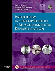 Pathology and Intervention in Musculoskeletal Rehabilitation [With CDROM]