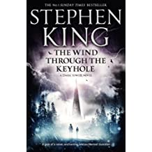 The Wind Through the Keyhole (Dark Tower) of King, Stephen on 28 February 2013