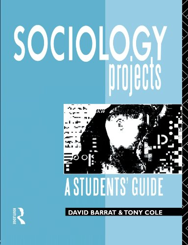Sociology Projects: A Students' Guide