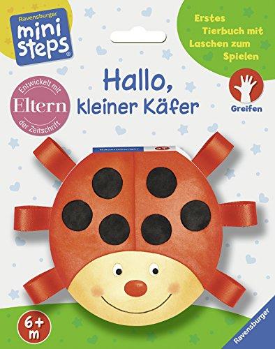 Hallo, kleiner Käfer: Ab 6 Monaten (ministeps Bücher)