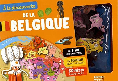 A la découverte de la Belgique : Un livre documentaire, un plateau géant aimanté, 50 pièces magnétiques