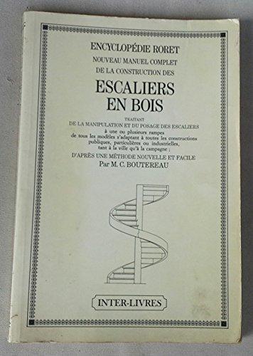 Nouveau manuel complet de la construction des escaliers en bois