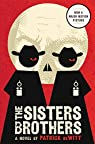 The Sisters Brothers: A Novel par deWitt