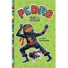 Pedro el Ninja (Pedro: Pedro en español)