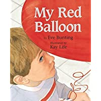 My Red Balloon by Bunting, Eve (2005) Hardcover
