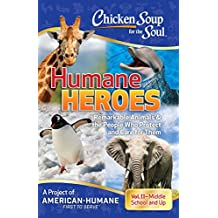 Chicken Soup for the Soul: Humane Heroes, Vol. II (English Edition)