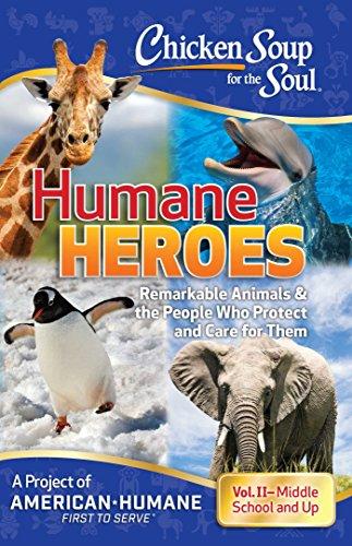 Ebooks Chicken Soup for the Soul: Humane Heroes, Volume II Descargar PDF