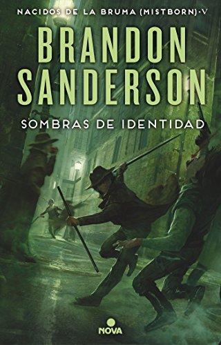 Sombras de identidad (Nacidos de la bruma [Mistborn] 5) (Nova) por Brandon Sanderson