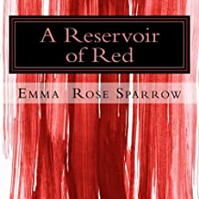 A Reservoir of Red: Picture Book for Dementia Patients: Volume 6 (L2)