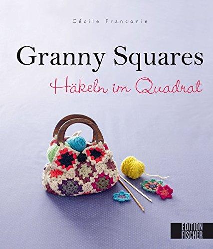 Granny Squares: Häkeln im - Decken Häkeln