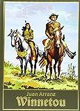 Winnetou, Bd. 2 - Juan Arranz