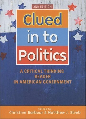 Clued in to Politics: A Critical Thinkin...