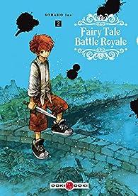 Fairy Tale Battle Royale, tome 2 par Ina Soraho
