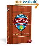 Tennistraining für jeden Tag: Die 365...
