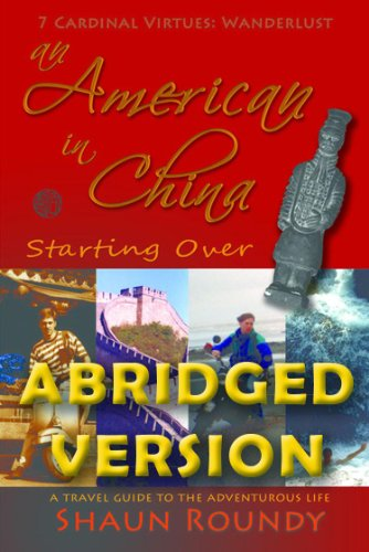 an-american-in-china-starting-over-a-travel-guide-to-the-adventurous-life-abridged-version-english-e