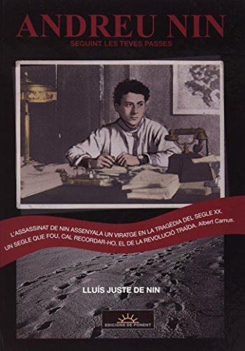 ANDREU NIN. SEGUINT LES TEVES PASSES (PAPERS GRISOS)