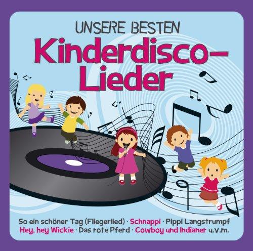 Unsere Besten Kinderdisco - Lieder
