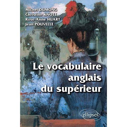 Le Vocabulaire Anglais du Supérieur