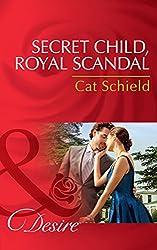 Secret Child, Royal Scandal (Mills & Boon Desire) (The Sherdana Royals, Book 3)