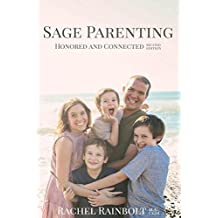 Sage Parenting: Honored and Connected (English Edition)