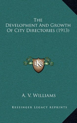 The Development and Growth of City Directories (1913)