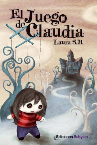 El juego de Claudia por Laura Sánchez Becerra