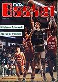 Telecharger Livres MAXI BASKET No 42 du 01 06 1986 STEPHANE OSTROWSKI (PDF,EPUB,MOBI) gratuits en Francaise