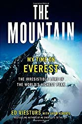 The Mountain: My Time on Everest (HB) by Ed Viesturs (2013-10-08)