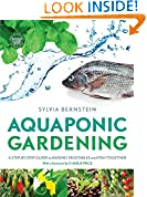 #8: Aquaponic Gardening: A Step-by-Step Guide to Raising Vegetables and Fish Together