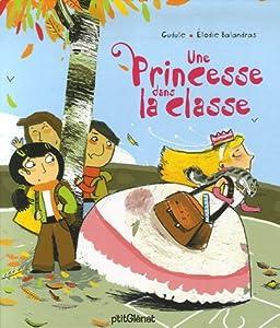 """Afficher """"Une princesse dans la classe"""""""