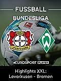 Highlights XXL: Bayer 04 Leverkusen gegen SV Werder Bremen