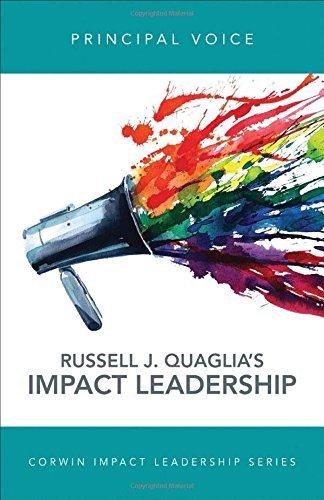 Principal Voice: Listen, Learn, Lead (Corwin Impact Leadership Series) by Russell J. (Joseph) Quaglia (2016-06-27)