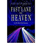 [(Fast Lane to Heaven: A Life After Death Journey)] [Author: Ned Dougherty] published on (February, 2003)