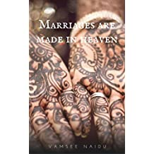 Marriages are made in heaven (Deliciously Snackable Book 6)