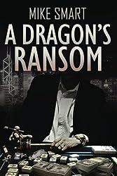 A Dragon's Ransom (Max Thatcher Series Book 4)