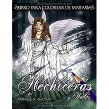 Hechiceras y Hadas: Libro para Colorear de Fantasía