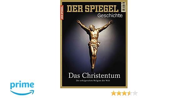 Spiegel Bestellen 6 : Spiegel geschichte 6 2017: das christentum: amazon.de: dr. johannes