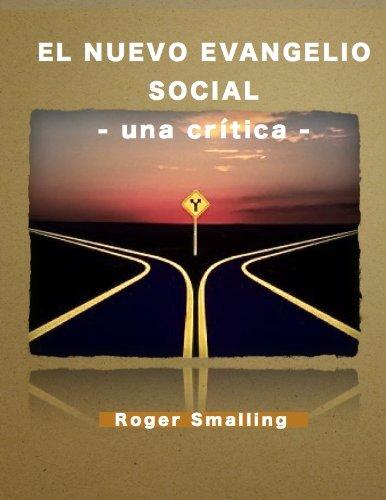 El nuevo evangelio social: Una Crítica por Roger Smalling