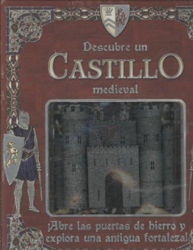 Descubre un castillo medieval/Explore Within a Medieval Castle: Abre las puertas de hierro y explora una antigua fortaleza!/Open the Gates and Fortress! (Descubre un/Explore Within) por Justine Ciovacco