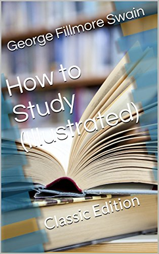 How to Study (Illustrated): Classic Edition