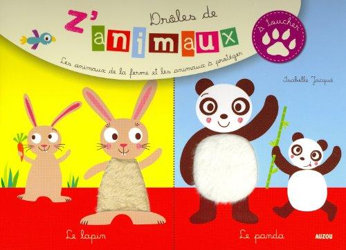 DROLES DE Z'ANIMAUX A TOUCHER