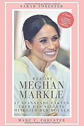 Wer ist Meghan Markle?: 11 spannende Fakten, über das neueste Mitglied der Royals.