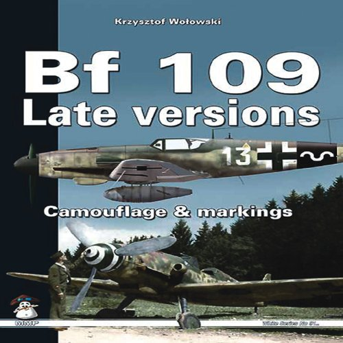 Bf109 Late Versions: Camouflage and Markings (White) por Krysztof Wolowski