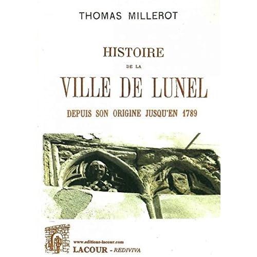 HISTOIRE DE LA VILLE DE LUNEL