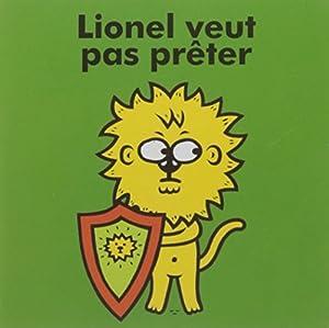"""Afficher """"Lionel veut pas prêter"""""""